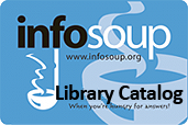 Go to the InfoSoup Library Catalog